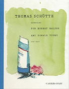 Thomas Sch&uuml;tte - Watercolors for Robert Walser<br />and Donald Young, 2011 - 2012